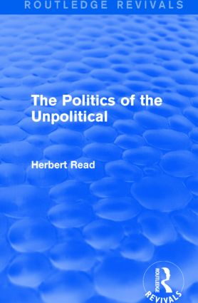 The Politics of the Unpolitical: 1st Edition (Hardback) book cover