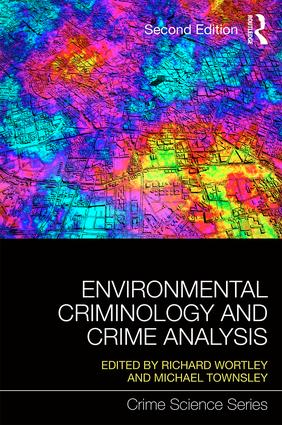 Environmental Criminology and Crime Analysis: 2nd Edition (Paperback) book cover