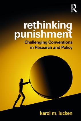 Rethinking Punishment: Challenging Conventions in Research and Policy, 1st Edition (Paperback) book cover