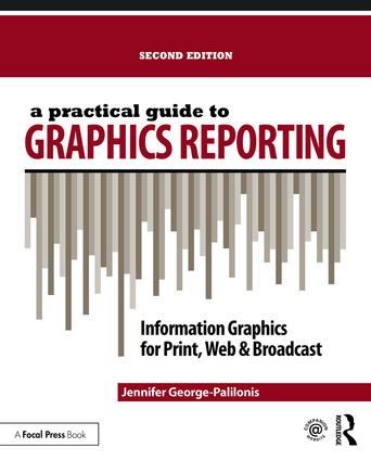 A Practical Guide to Graphics Reporting: Information Graphics for Print, Web & Broadcast book cover