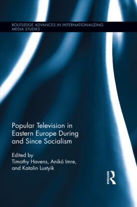Popular Television in Eastern Europe During and Since Socialism book cover