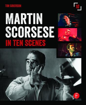 Martin Scorsese in 10 Scenes book cover