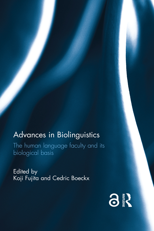 Advances in Biolinguistics: The Human Language Faculty and Its Biological Basis (Hardback) book cover