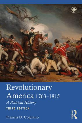 Revolutionary America, 1763-1815: A Political History, 3rd Edition (Paperback) book cover