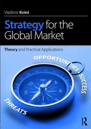 Strategy for the Global Market: Theory and Practical Applications (Paperback) book cover