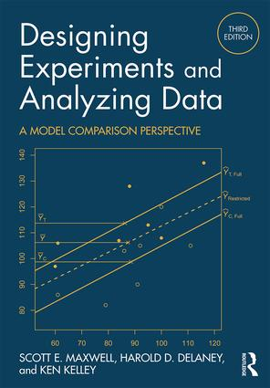 Designing Experiments and Analyzing Data: A Model Comparison Perspective, Third Edition book cover