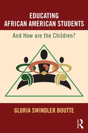 Educating African American Students: And How Are the Children?, 1st Edition (Paperback) book cover