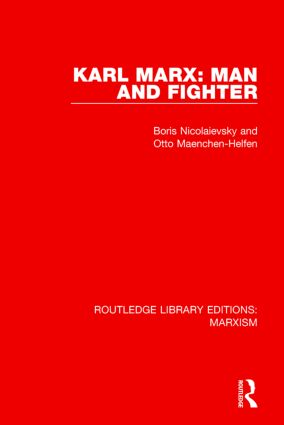 Karl Marx: Man and Fighter (RLE Marxism): 1st Edition (Hardback) book cover