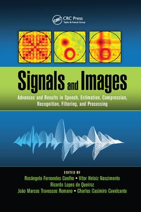 Signals and Images: Advances and Results in Speech, Estimation, Compression, Recognition, Filtering, and Processing, 1st Edition (Paperback) book cover