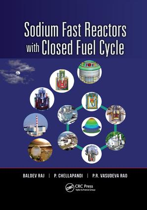 Sodium Fast Reactors with Closed Fuel Cycle: 1st Edition (Paperback) book cover