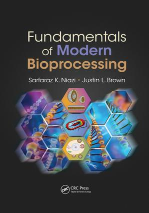 Fundamentals of Modern Bioprocessing: 1st Edition (Paperback) book cover
