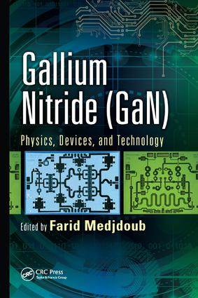 Gallium Nitride (GaN): Physics, Devices, and Technology book cover