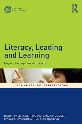Literacy, Leading and Learning: Beyond Pedagogies of Poverty, 1st Edition (Paperback) book cover