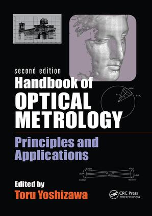 Handbook of Optical Metrology: Principles and Applications, Second Edition, 2nd Edition (Paperback) book cover