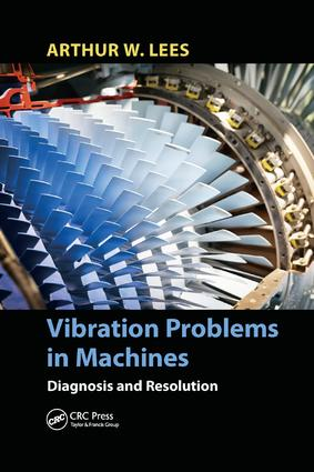 Vibration Problems in Machines: Diagnosis and Resolution, 1st Edition (Paperback) book cover