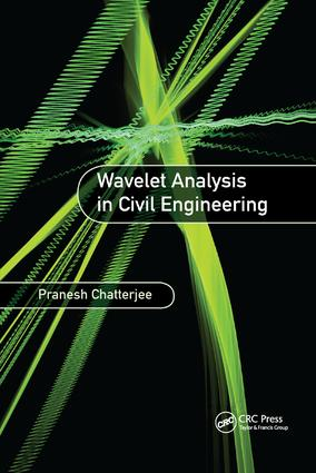 Wavelet Analysis in Civil Engineering: 1st Edition (Paperback) book cover