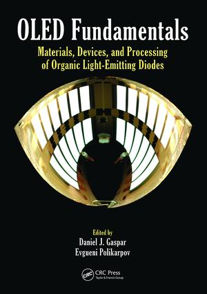 OLED Fundamentals: Materials, Devices, and Processing of Organic Light-Emitting Diodes, 1st Edition (Paperback) book cover