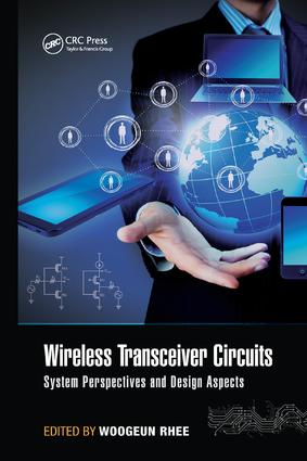 Wireless Transceiver Circuits: System Perspectives and Design Aspects book cover