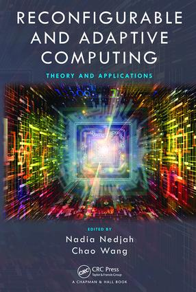 Reconfigurable and Adaptive Computing: Theory and Applications, 1st Edition (Paperback) book cover