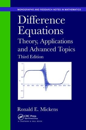 Difference Equations: Theory, Applications and Advanced Topics, Third Edition, 3rd Edition (Paperback) book cover