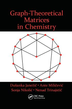 Graph-Theoretical Matrices in Chemistry: 1st Edition (Paperback) book cover