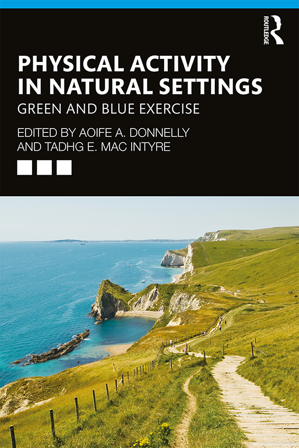 Physical Activity in Natural Settings: Green and Blue Exercise book cover
