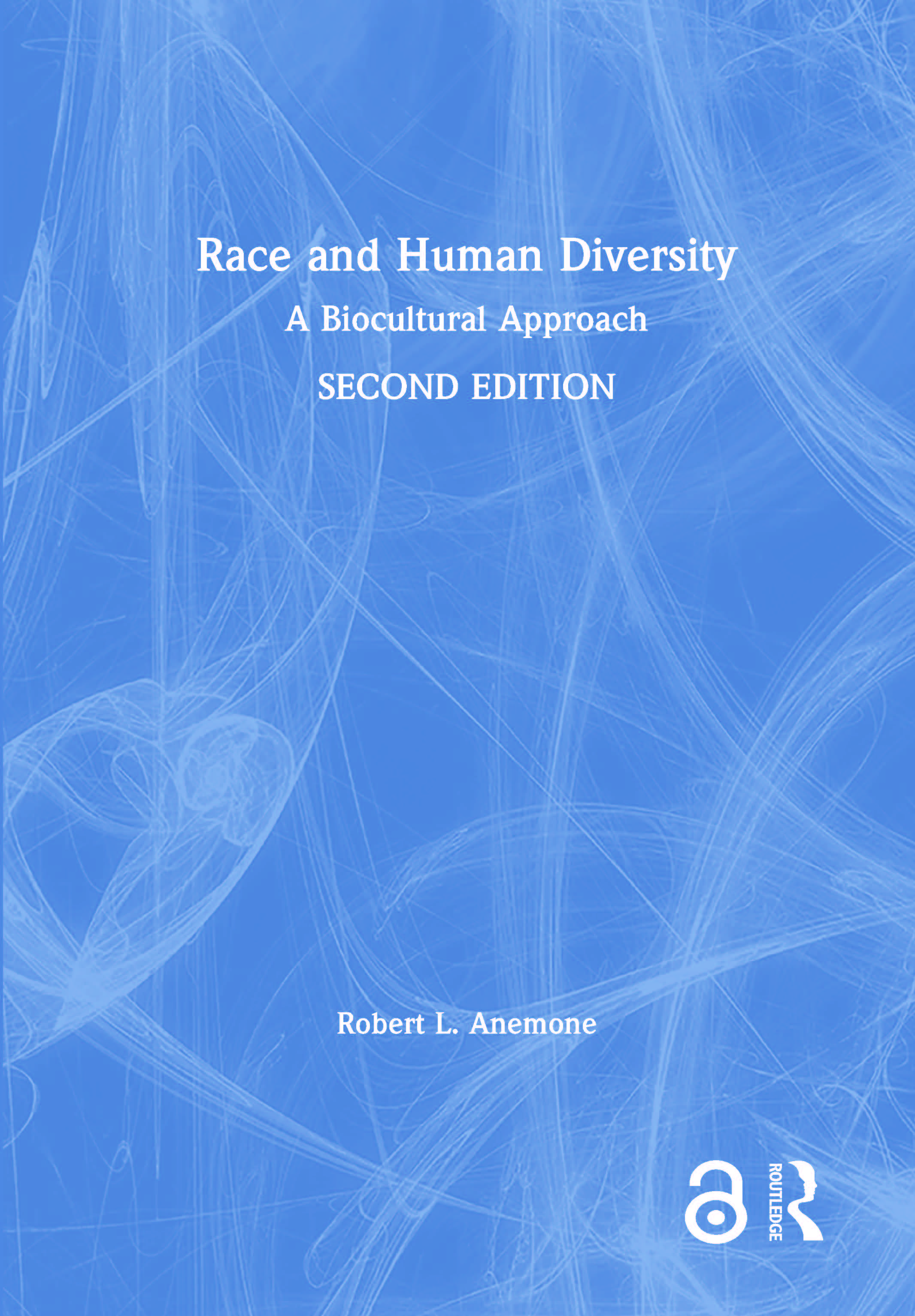 Race and Human Diversity: A Biocultural Approach book cover