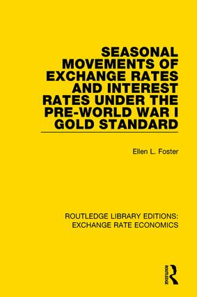 Seasonal Movements of Exchange Rates and Interest Rates Under the Pre-World War I Gold Standard book cover