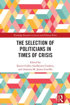The Selection of Politicians in Times of Crisis: 1st Edition (Hardback) book cover