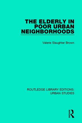 The Elderly in Poor Urban Neighborhoods book cover