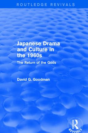 Revival: Japanese Drama and Culture in the 1960s (1988): The Return of the Gods book cover