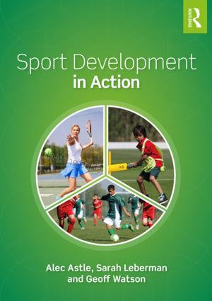 Sport Development in Action: Plan, Programme and Practice book cover