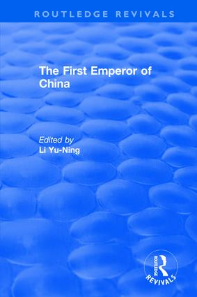 The First Emperor of China: 1st Edition (Hardback) book cover