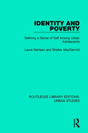 Identity and Poverty: Defining a Sense of Self among Urban Adolescents book cover