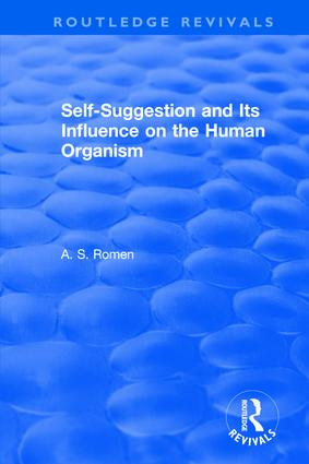 Self-suggestion and Its Influence on the Human Organism book cover