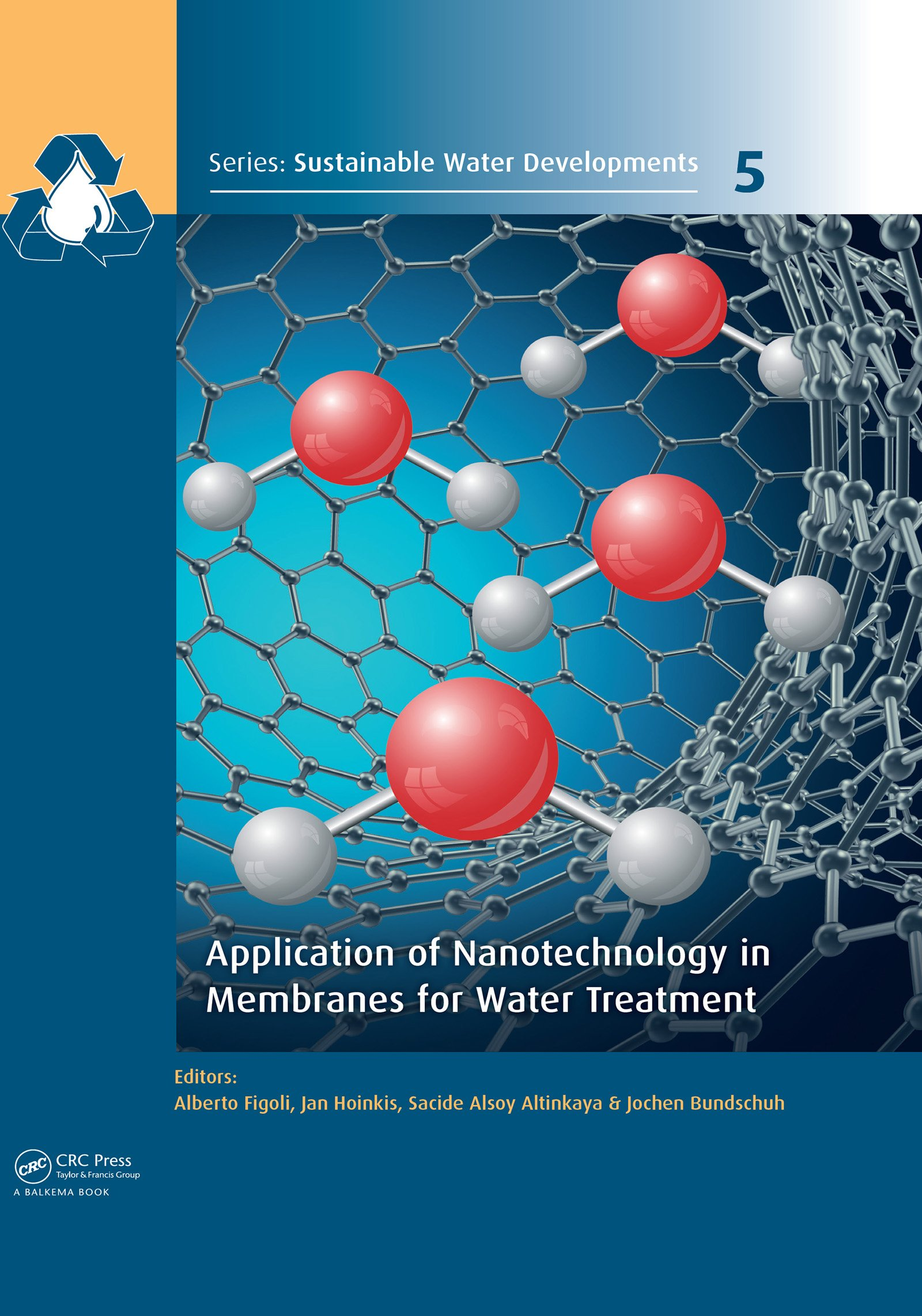 Application of Nanotechnology in Membranes for Water Treatment: 1st Edition (Hardback) book cover