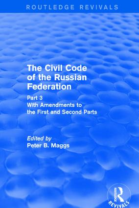 Civil Code of the Russian Federation: Pt. 3: With Amendments to the First and Second Parts: 1st Edition (Hardback) book cover