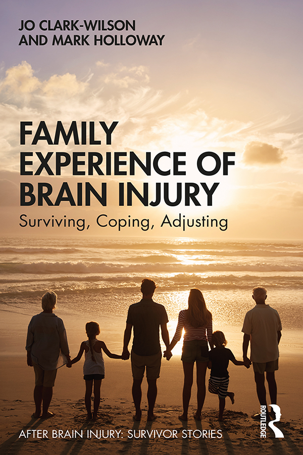 Family Experience of Brain Injury: Surviving, Coping, Adjusting book cover