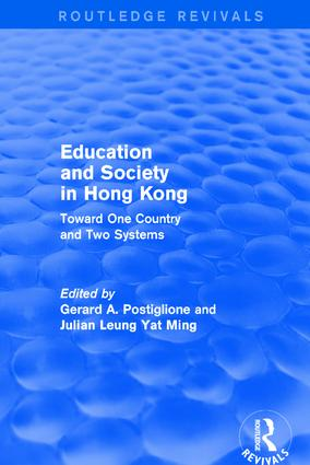 Revival: Education and Society in Hong Kong: Toward One Country and Two Systems (1992): Toward One Country and Two Systems book cover