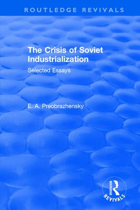 The Crisis of Soviet Industrialization book cover