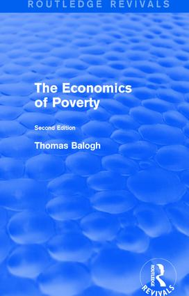 Revival: The Economics of Poverty (1974): Second Edition, 1st Edition (Hardback) book cover