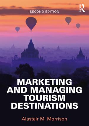 Marketing and Managing Tourism Destinations book cover