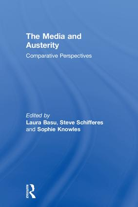 The Media and Austerity: Comparative perspectives (Hardback) book cover
