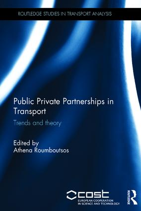 Public Private Partnerships in Transport: Trends and Theory, 1st Edition (Hardback) book cover