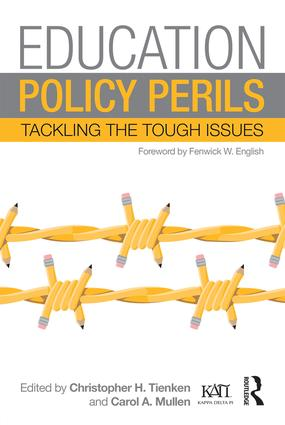 Education Policy Perils: Tackling the Tough Issues, 1st Edition (Paperback) book cover