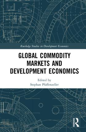 Global Commodity Markets and Development Economics book cover
