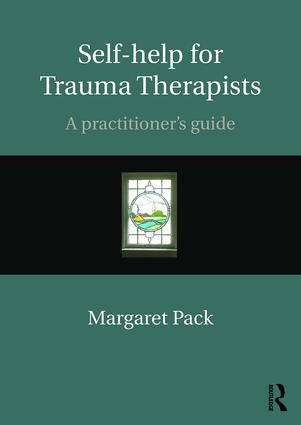 Self-help for Trauma Therapists: A Practitioner's Guide book cover