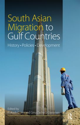 South Asian Migration to Gulf Countries: History, Policies, Development book cover
