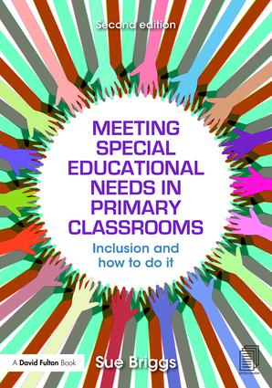 Meeting Special Educational Needs in Primary Classrooms: Inclusion and how to do it, 2nd Edition (Paperback) book cover