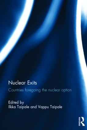 Nuclear Exits: Countries foregoing the nuclear option, 1st Edition (Paperback) book cover